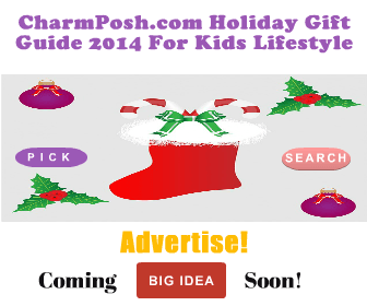 Copy-of-CharmPosh-com-Holiday-Gift-Guide-2014-For-Kids-Lifestyle-Coming-Soon- (1)