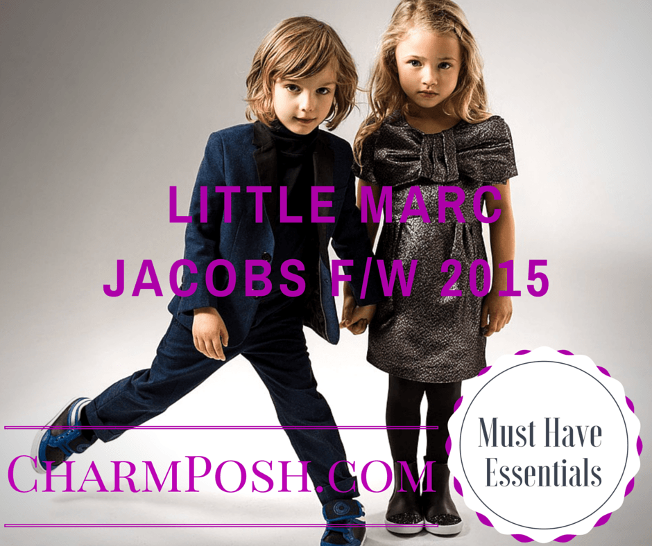 Little Marc Jacobs F/W 2015 Kids Fashion Must Have Essentials