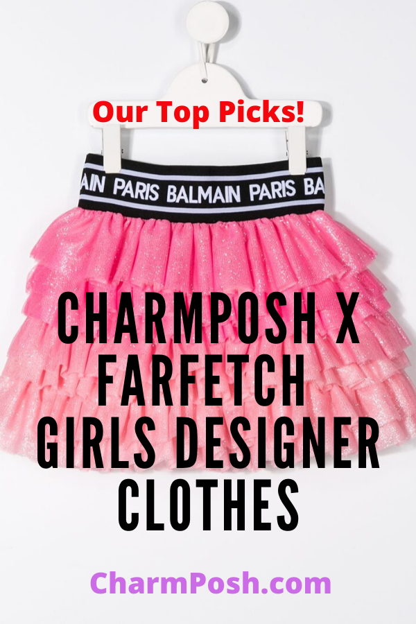 CharmPosh-x-Farfetch-Girls-Designer-Clothes-Our-Top-Picks-CharmPosh-